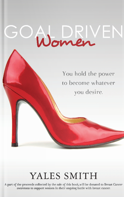 Goal Driven Women: It is time for you to start living your life's purpose.