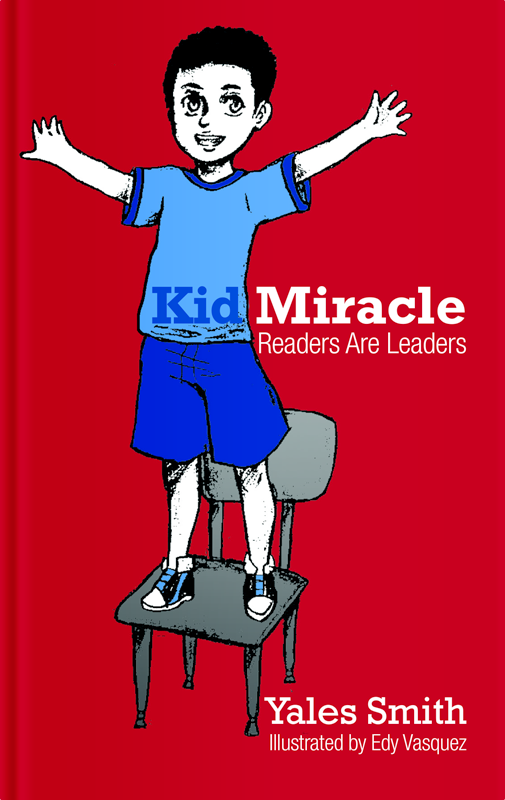 Kid Miracle: Readers Are Leaders